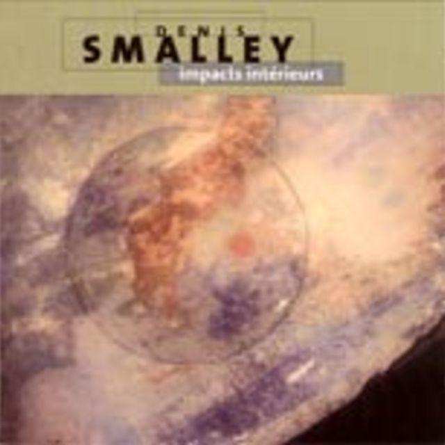 Denis Smalley: Impacts intérieurs